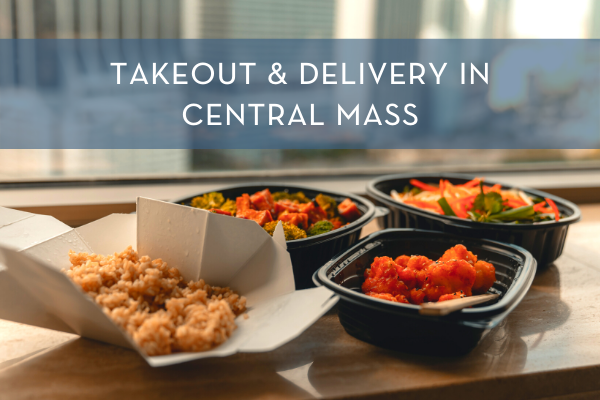 Takeout and Delivery | Central Mass Mom